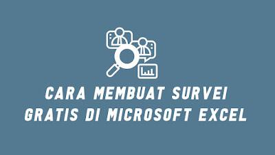 Cara Membuat Survei Gratis di Microsoft Excel Online