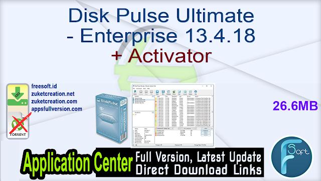 Disk Pulse Ultimate – Enterprise 13.4.18 + Activator