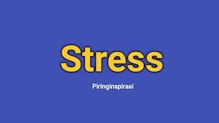 Tips Menangani Stress