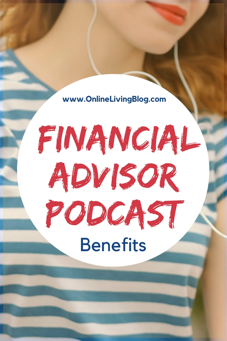 10 Benefits of Starting Your Own Financial Advisor Podcast