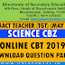 "DSE Odisha - Contract Teacher TGT Science CBZ ""Online CBT 2019"" Question Papers with Answer Key PDF"