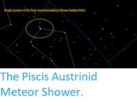 https://sciencythoughts.blogspot.com/2020/07/the-piscis-austrinid-meteor-shower.html