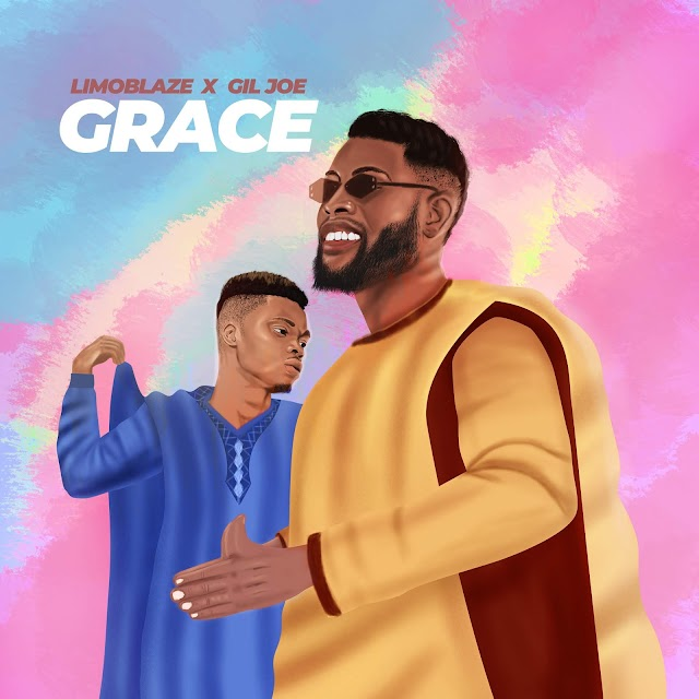 Limoblaze & Gil Joe Collabo on Afro Vibe - 'Grace' [Prod. by TBabz] || @limoblaze @_giljoe @tbabz_beats