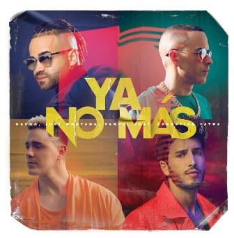 Ya No Más Lyrics - Nacho, Joey Montana & Yandel