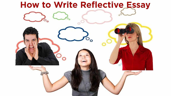 How to write Reflective Essay- Important Tips