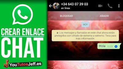 Crear Enlace a un Chat de Whatsapp, Como Crear un Enlace de mi Contacto Whatsapp