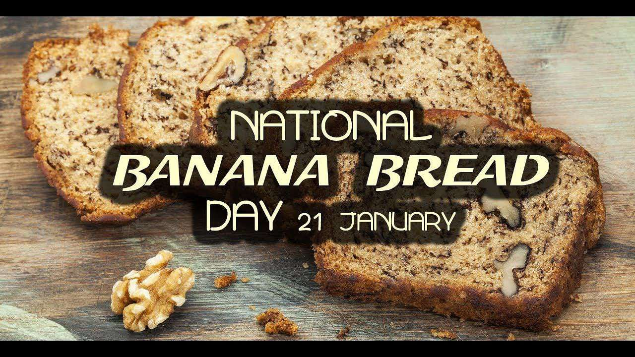 National Banana Bread Day Wishes Awesome Picture