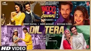 Dil tera Full Lyrics (2020) | Indoo Ki Jawani