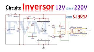 Simples Circuito Inversor 12V para 220V com CI 4047