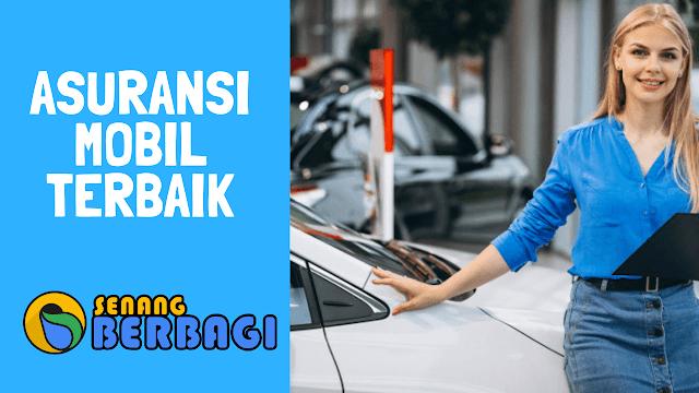 Asuransi mobil terbaik 2019