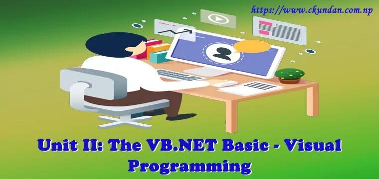The VB.NET Basic – Visual Programming