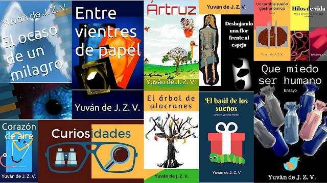 Creaciones literarias de Yuván de J. Z. V.