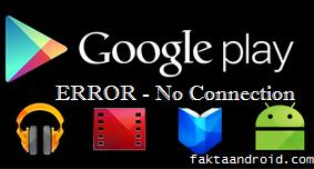 Cara Memperbaiki Google Play Store Tidak Ada Sambungan (No Connection)