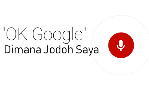 ok google dimana jodoh saya