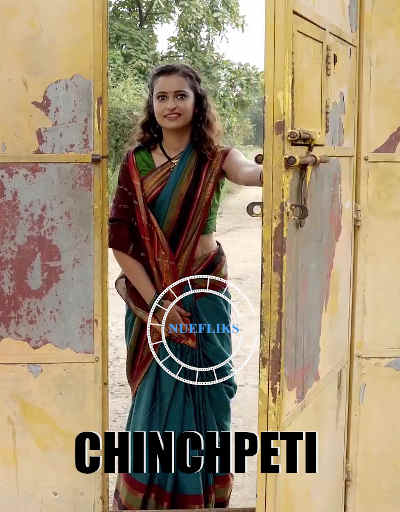 18+ Chinchpeti (2020) Nuefliks Originals Hot Marathi Web Series Season 01 Episodes 02 | 1080p – 720p – 480p HDRip x264 Download & Watch Online