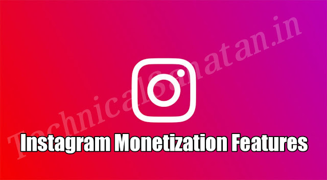 Instagram Monetization Kya Hai In Hindi