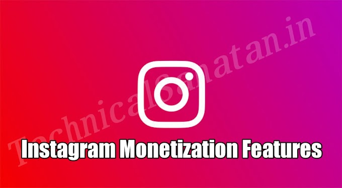 Instagram Monetization Kya Hai In Hindi 2021 – Instagram Monetization Launching Date In India Full Details