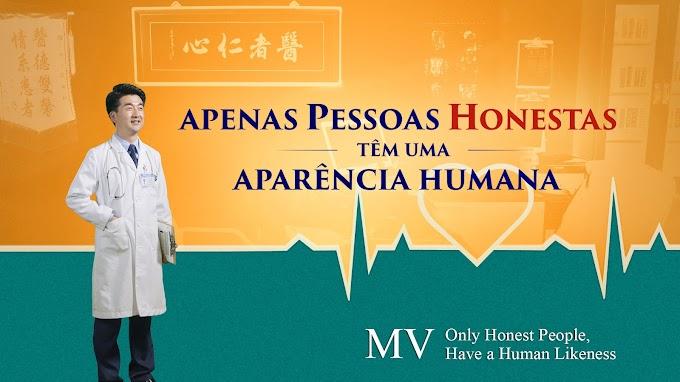 Só pessoas honestas têm semelhança humana