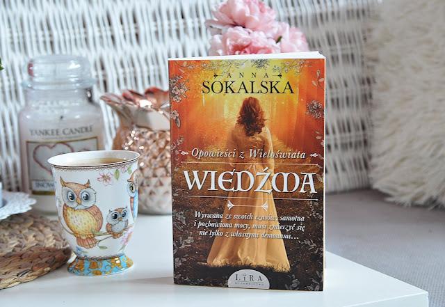 """""""Wiedźma. Opowieści z Wieloświata"""" tom 1 - Anna Sokalska"""
