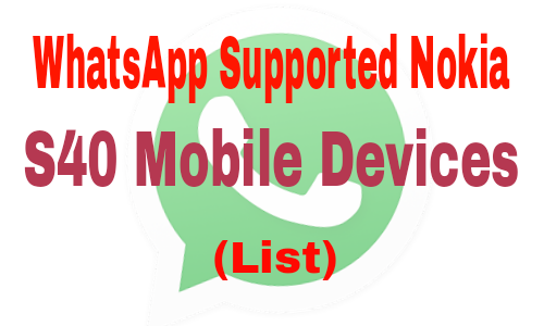 list-of-whatsapp-supported-nokia-s40-mobile-devices