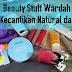 Beauty Stuff Wardah Untuk Kecantikan Natural dan Halal