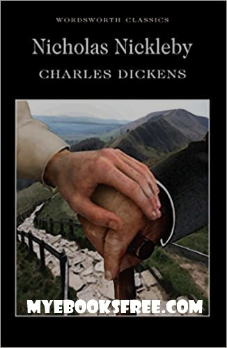 Nicholas Nickleby Pdf Novel Book by Charles Dickens Download
