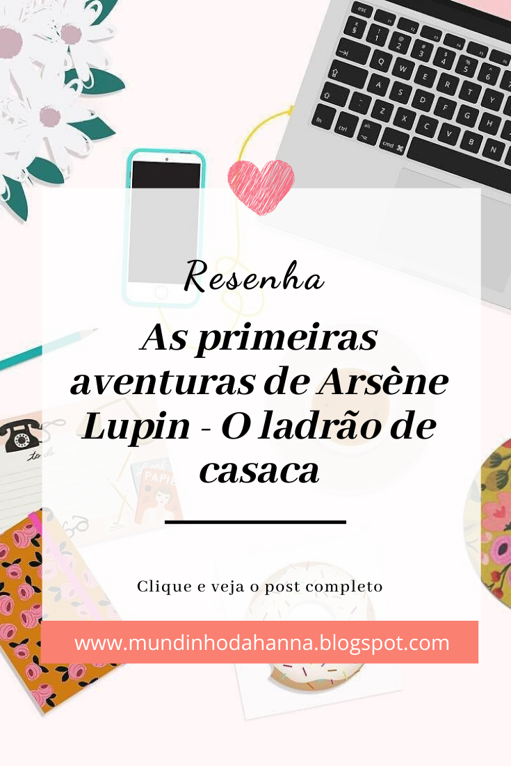 Arsène Lupin, O ladrão de casaca