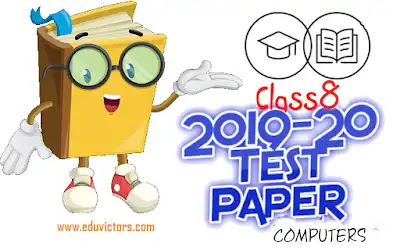 CBSE Class 8 - Computer Science - Annual Question Paper (2019-2020)(#eduvictors)(#cbsepapers)