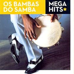 Baixar CD Os Bambas do Samba - Mega Hits