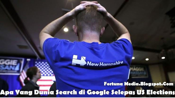 Apa Yang Dunia Search di Google Selepas US Elections