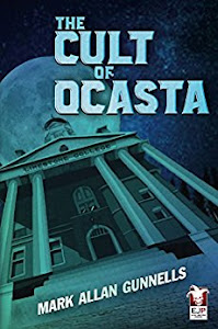 The Cult of Ocasta by Mark Allan Gunnells