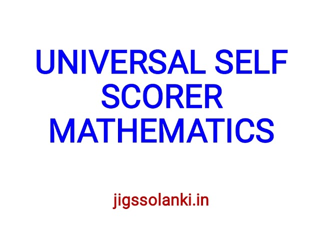 UNIVERSAL SELF SCORER MATHEMATICS