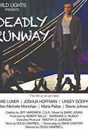 Deadly Runway