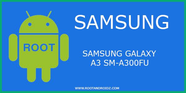 Root Samsung Galaxy A3 SM-A300FU | Autoroot Galaxy A3 SM-A300FU