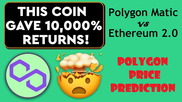 Polygon MATIC VS Ethereum 2.0 - What is Polygon MATIC? and Price Prediction