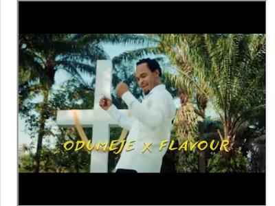 [Video] Odumeje ft. Flavour - UMU JESUS