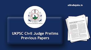 UKPSC Civil Judge Prelims Previous Papers