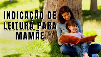Mae e filha lendo juntas - Invocação de leitura