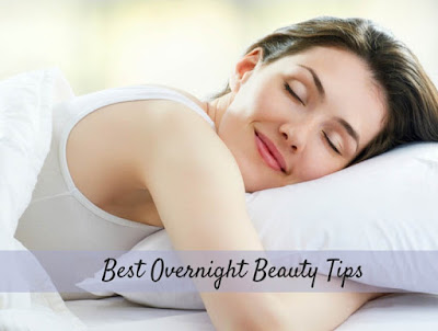 Overnight Beauty Tips