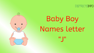 """Baby Boy Names starting with the letter """"J"""""""