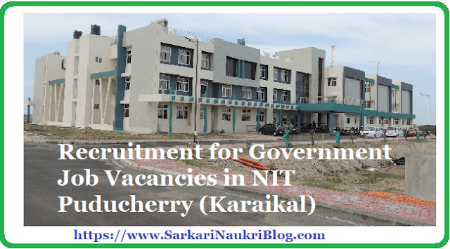 NIT Puducherry Job Vacancy Recruitment