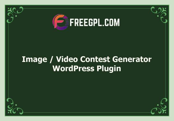 Image / Video Contest Generator WordPress Plugin Free Download