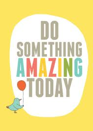 Do-something-amazing-today-poster