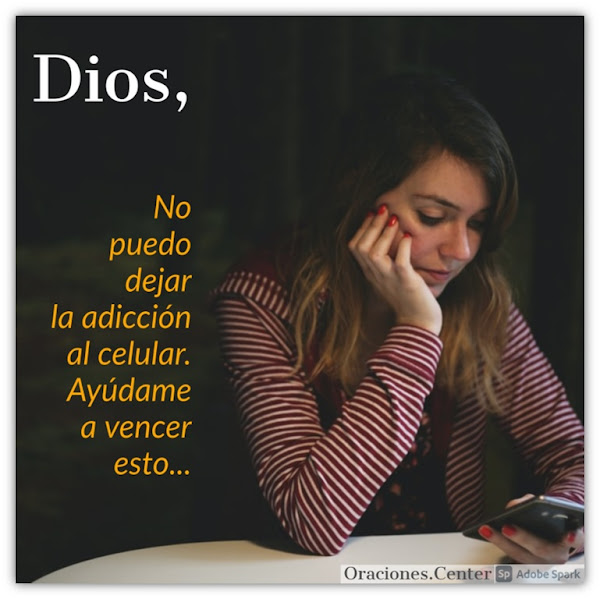Oración por adictos al celular