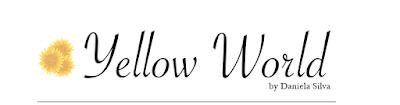 http://danielasilvayellowworld.blogspot.pt