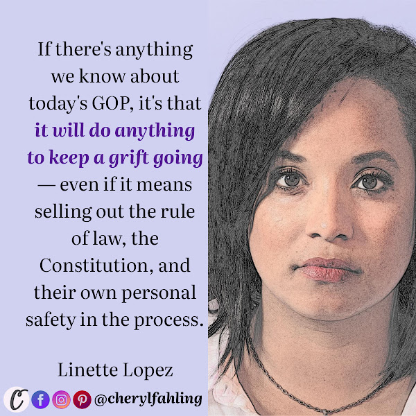If there's anything we know about today's GOP, it's that it will do anything to keep a grift going — even if it means selling out the rule of law, the Constitution, and their own personal safety in the process. — Linette Lopez, Business Insider Columnist