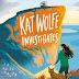 Review: Kat Wolfe Investigates by Lauren St John