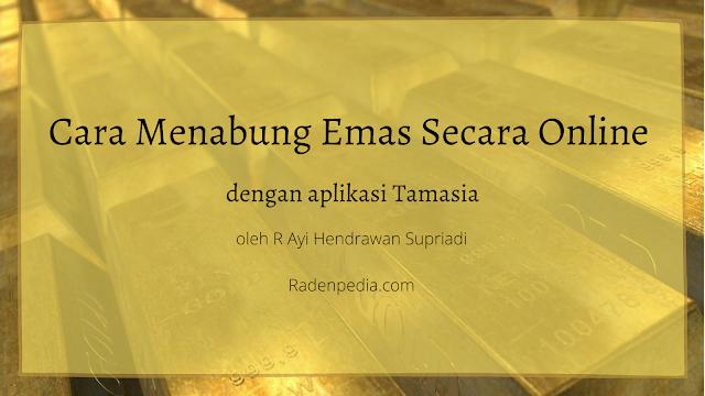 Cara Menabung Emas Secara Online