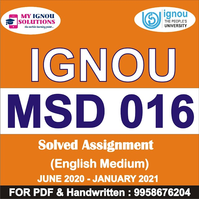 MSD 016 Solved Assignment 2020-21