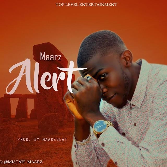 Music: Maarz - Alert - Prod by Maarzbeat